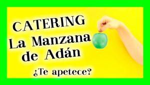 Catering La manzana de Adán